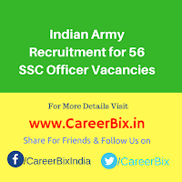 Indian Army Recruitment for 56 SSC Officer Vacancies