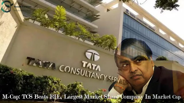 M-Cap TCS Beats RIL, Largest Market Share Company In Market Cap