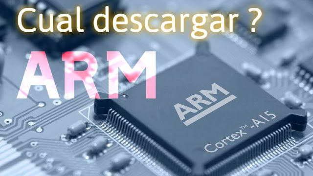 Que tipo de ARM descargar ?