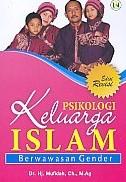 Psikologi Keluarga Islam – Berwawasan Gender Edisi Revisi