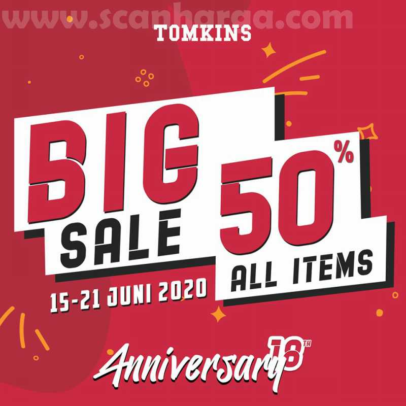 Promo TOMKINS Anniversary Big Sale 50% All Item