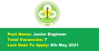 PGIMER Recruitment - 7 Junior Engineer - Last Date: 8th May 2021