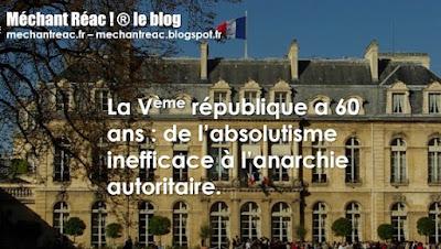 https://mechantreac.blogspot.com/2018/10/la-veme-republique-60-ans-de.html