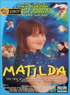 Matilda 1996 HD [1080p] Latino [GoogleDrive] DizonHD