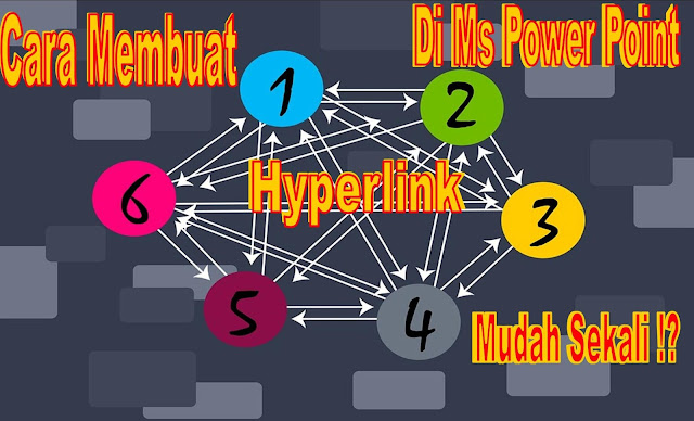 Cara Membuat Hyperlink di Ms Power Point