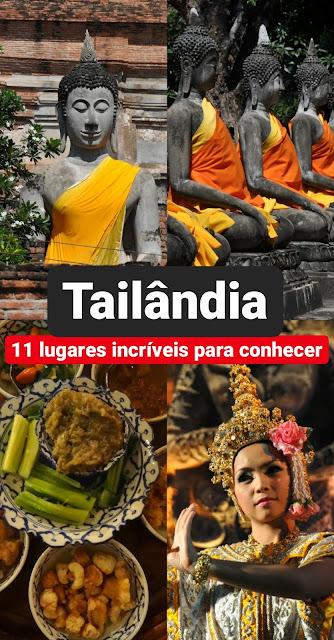 Tailândia: 11 lugares incríveis para conhecer