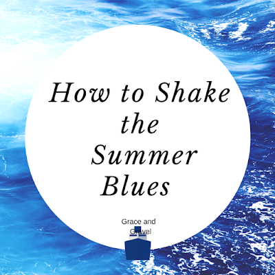 How to Shake the End of Summer Blues