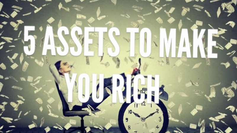 5 ASSETS that can make money and make you rich | 5 Effective Ways to Become Rich | 2021 Money making tips