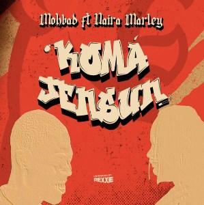 Komajensun Lyrics - Mohbad Ft. Naira Marley