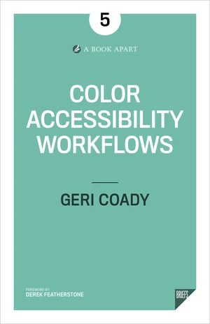 Portada del libro 'Color Accessibility Workflows' de Geri Coady