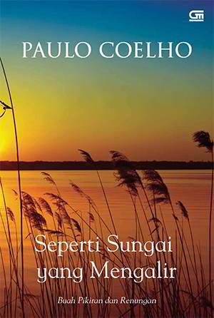 Seperti Sungai Yang Mengalir PDF Karya Paulo Coelho