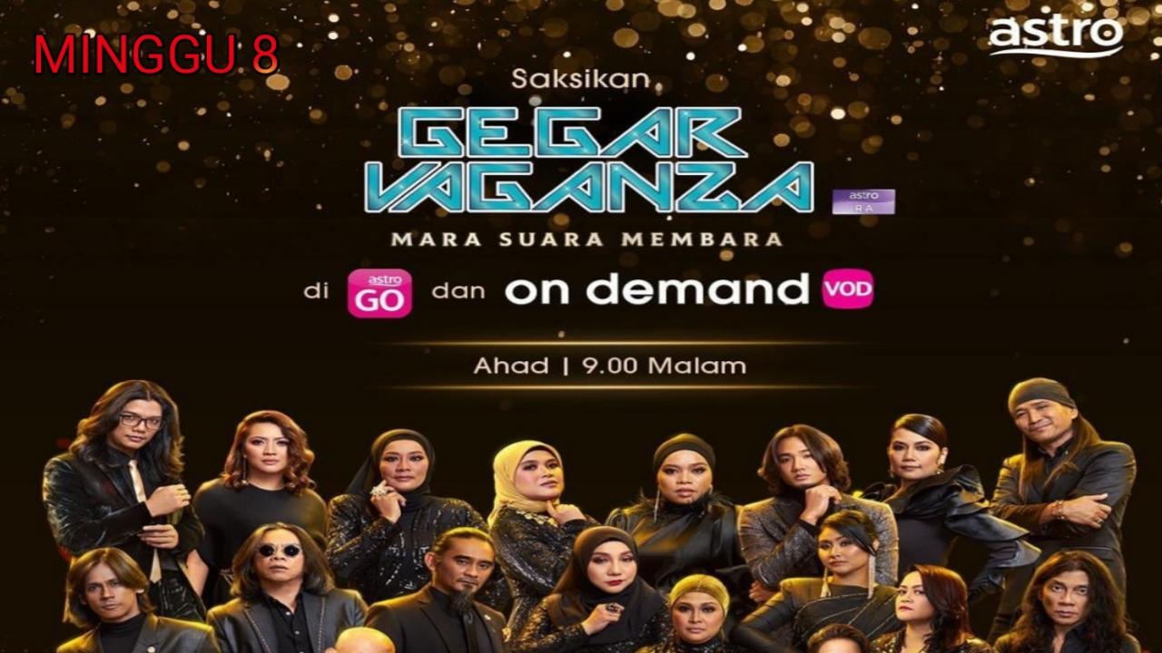 Live Streaming Gegar Vaganza 2020 Minggu 8 (Suku Akhir)
