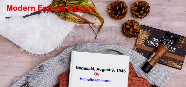 Nagasaki, August 9, 1945 by Michaito Ichimaru - BA Modern English Essays