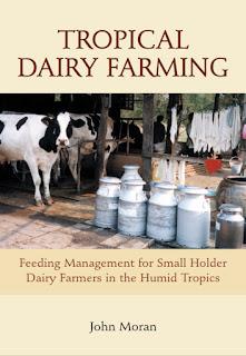 Tropical Dairy Farming by John Moran