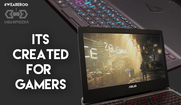 Expert Gaming start from Ultimate Device #WEAREROG