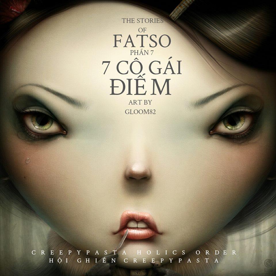 Series 'Những câu chuyện về Fatso' - Phần 7: 7 Cô Trinh Nữ