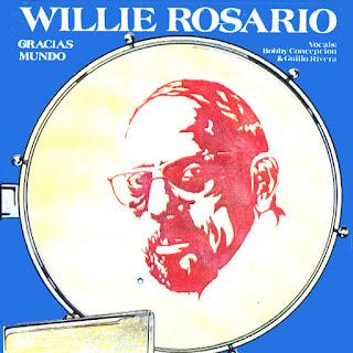 GRACIAS MUNDO - WILLIE ROSARIO (1977)