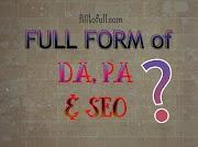 What is the full form of DA, PA and SEO Digitally || DA, PA and SEO filltofull.com