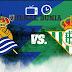 Prediksi Real Sociedad vs Real Betis , Minggu 24 Januari 2021 Pukul 00.30 WIB