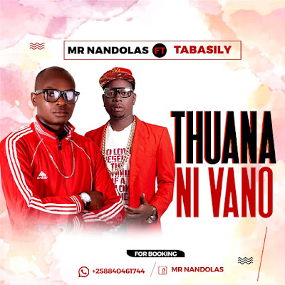 Thuana Ni Vano (Feat Tabasily) 2019