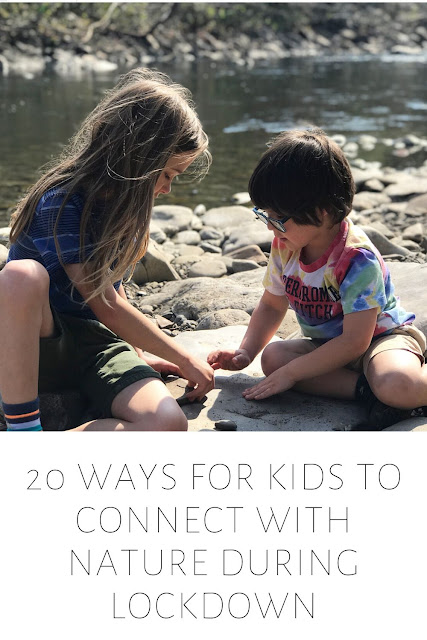 20 ways to connect with nature
