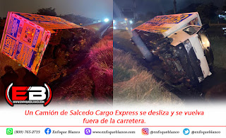 Un Camión de Salcedo Cargo Express se desliza y se vuelva fuera de la carretera.