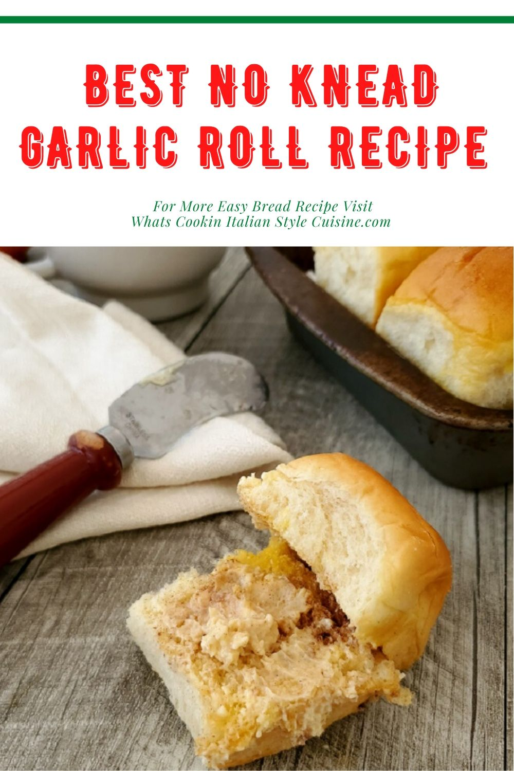 this is a pin for later how to make no knead garlic rolls