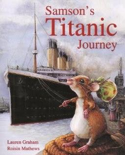 Samson's Titanic Journey by Lauren Graham & Roisin Matthews