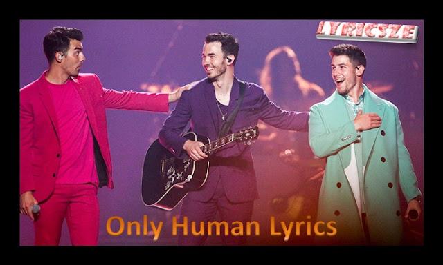 Only Human Lyrics