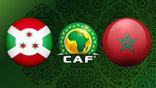مشاهدة مباراة المغرب ضد بوروندي 30-3-2021 بث مباشر في تصفيات كأس أمم أفريقيا
