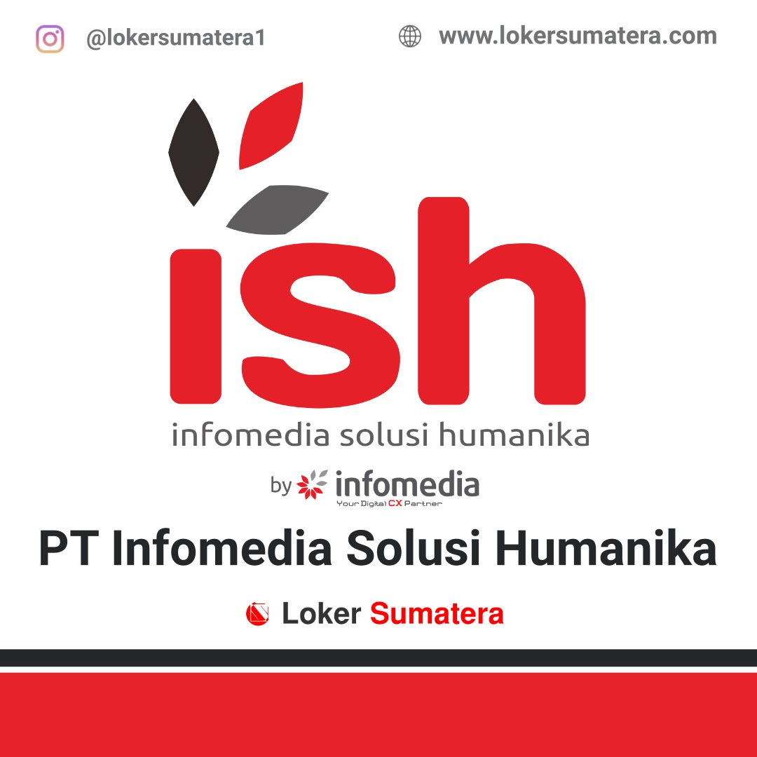 Lowongan Kerja Pekanbaru: PT Infomedia Solusi Humanika (ISH) September 2020