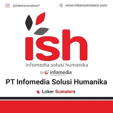 Lowongan Kerja Payakumbuh: PT Infomedia Solusi Humanika April 2021