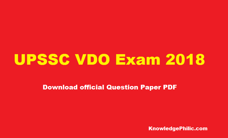 UPSSSC VDO Exam 2018, All Set Question Paper PDF And Answer Key