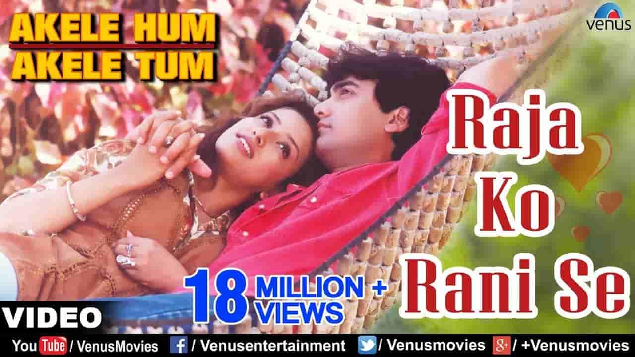 Raja ko rani se pyar ho gaya lyrics Akele hum akele tum Udit Narayan x Alka Yagnik Bollywood Song