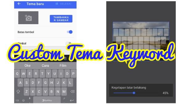 Cara Mengganti Tema Keyboard HP Android Dengan Foto Sendiri
