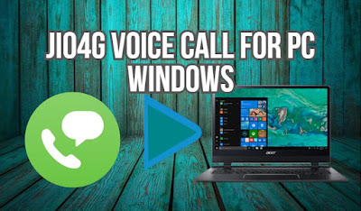 Jio4G Voice Cal for PC