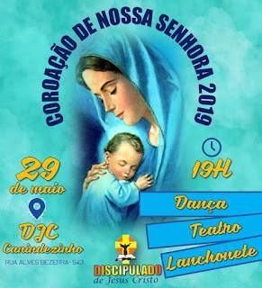 Cartaz convite para a coroação de Nossa Senhora no DJC Canindezinho no dia 29 de maio.