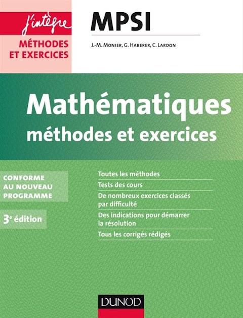 Mathématiques Méthodes et exercices - MPSI