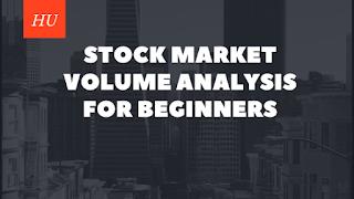 Stock market volume analysis for beginners