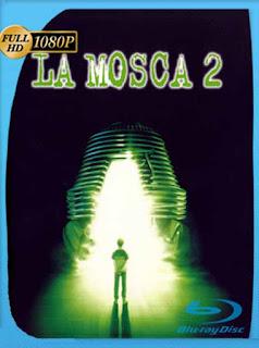 La Mosca 2 [1989] HD [1080p] Latino [GoogleDrive] SilvestreHD