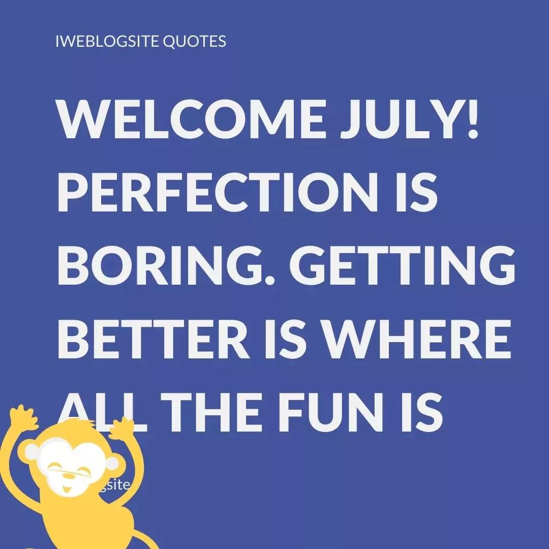 july saying