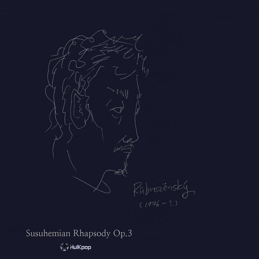 [Single] Rubrezensky – Susuhemian Rhapsody Op.3