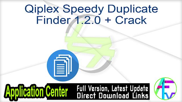 Qiplex Speedy Duplicate Finder 1.2.0 + Crack