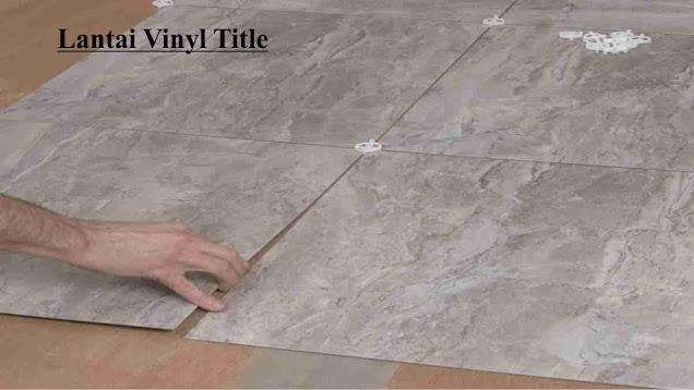 Produk lantai vinyl tile