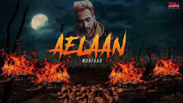 Aelaan song Lyrics - Muhfaad