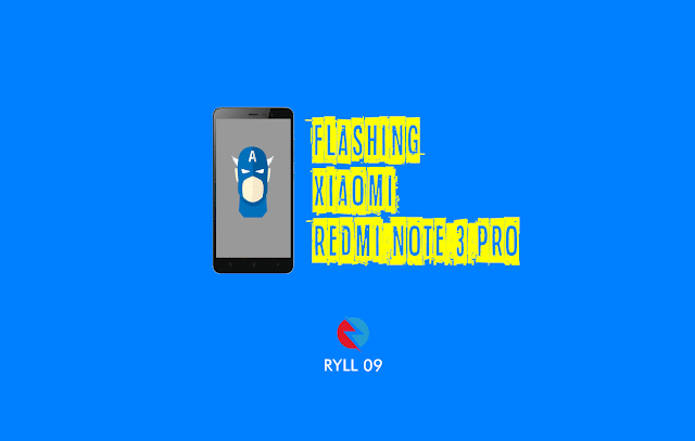Cara Flashing Xiaomi Redmi Note 3 Pro Mediatek