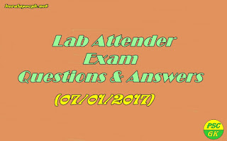 Lab Attender 2017 Question Paper and Answers Kerala PSC