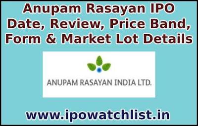 Anupam Rasayan IPO Detail