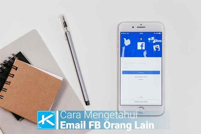 Bagaimana cara mengetahui email Facebook orang lain, teman, pacar, suami, istri Anda? dan cara mengetahui email Facebook sendiri yang lupa.
