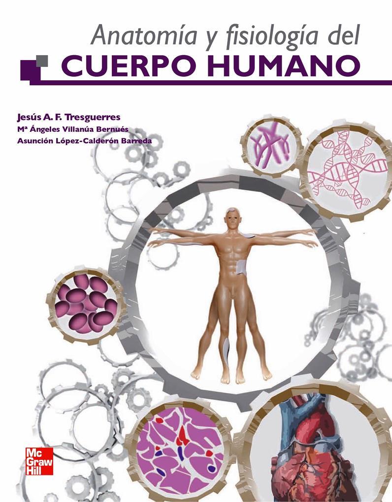 Anatomía y Fisiología del Cuerpo Humano – Jesús A. F. Tresguerres